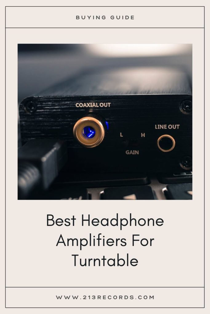 Best Headphone Amplifier For Turntable